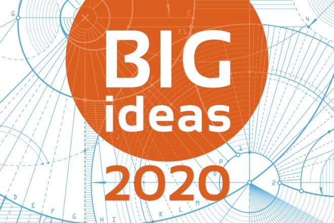 big ideas 2020