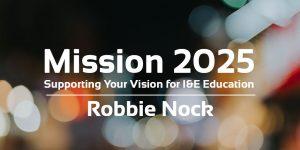 Robbie Nock Mission 2025 Pitch